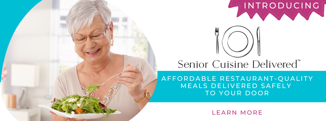 Introducing Senior Cuisine Delivered!
