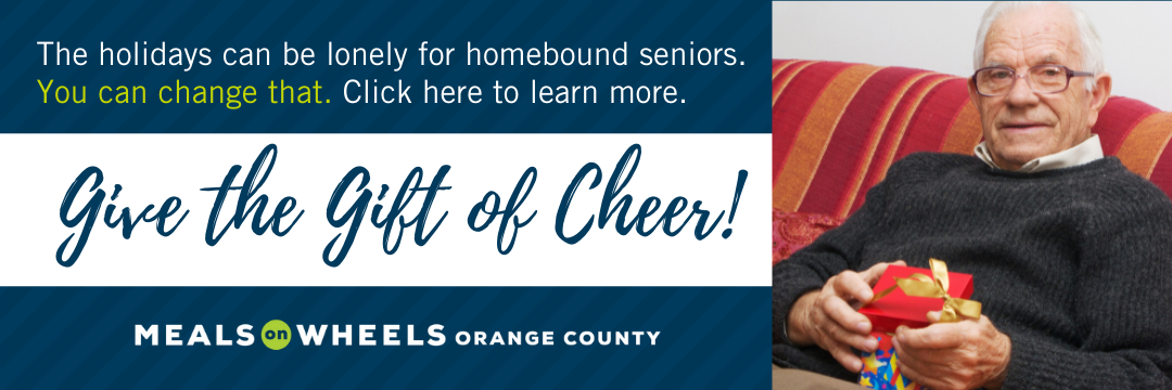 Give the gift of cheer - the Meals on Wheels OC Holiday Gift Program